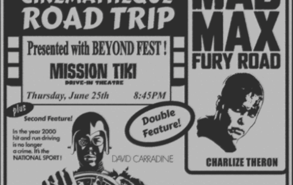 Road Trip to the Drive-In: MAD MAX: FURY ROAD / DEATH RACE 2000
