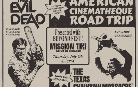 Road Trip to the Drive-In: THE EVIL DEAD / THE TEXAS CHAIN SAW MASSACRE
